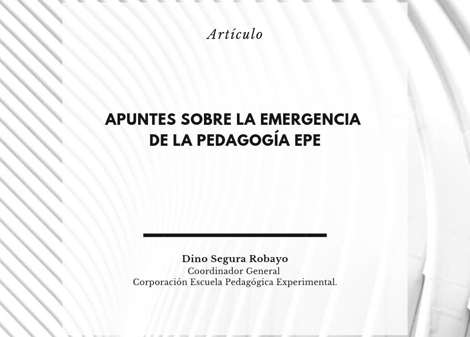 Artículo. Apuntes sobre la emergencia de la PEDAGOGÍA EPE