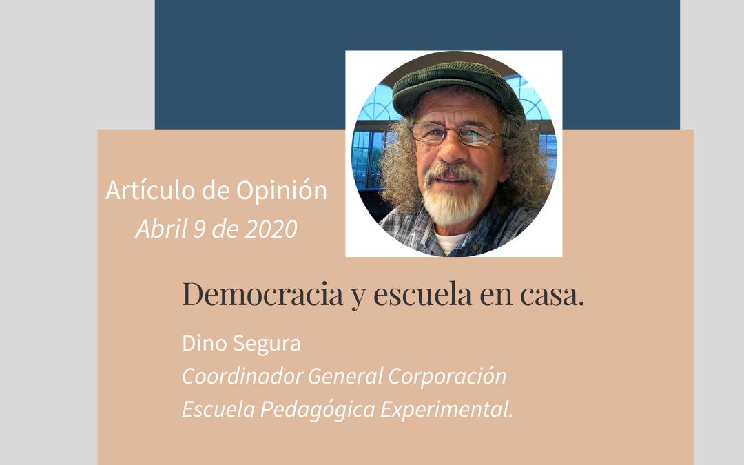 Opinión: Democracia y escuela en casa. Dino Segura