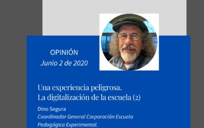 Una experiencia peligrosa. La digitalización de la escuela (2)
