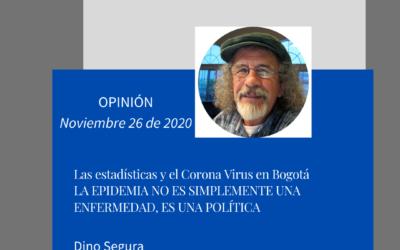 LA EPIDEMIA NO ES SIMPLEMENTE UNA ENFERMEDAD, ES UNA POLÍTICA. Dino Segura